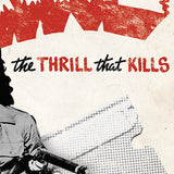 'Thrill That Kills' Poster (18x24 & 24x36)