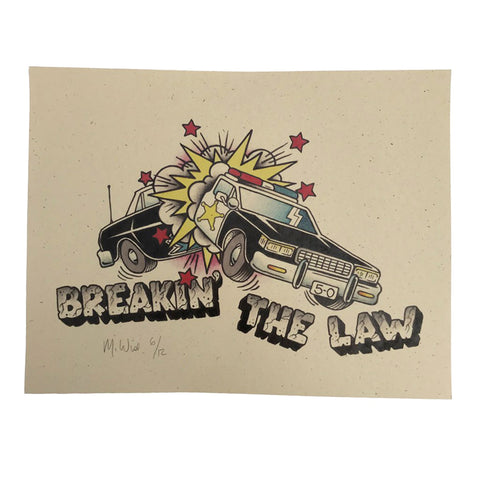 'Breaking the Law' Poster (8.5x11) *signed & numbered*