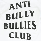 'Anti Bully Club' T-Shirt (White)