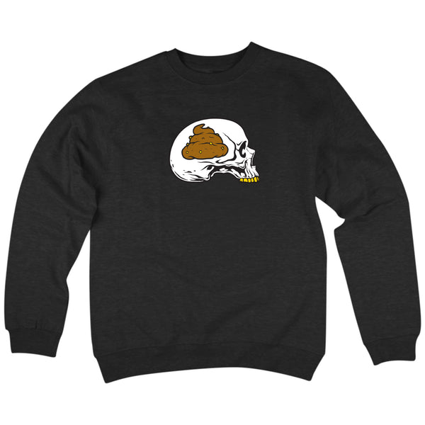 'Shit For Brains' Crewneck Sweatshirt (Black)