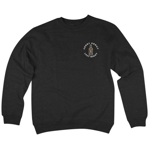 'Sorry About Last Night' Crewneck Sweatshirt (Black)