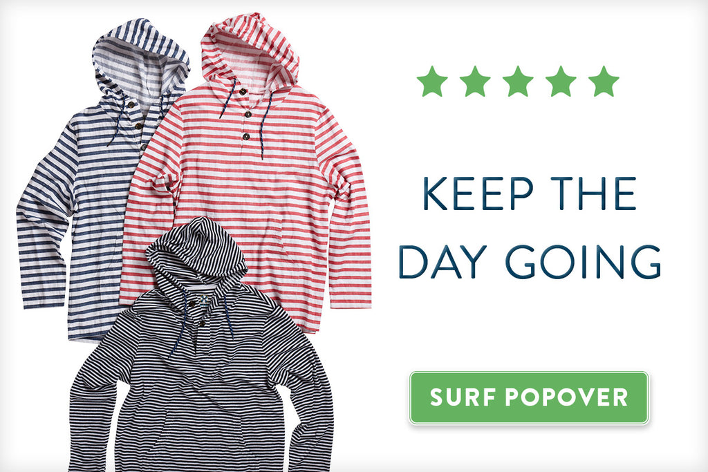 Keep the Day Going, Surf Popover
