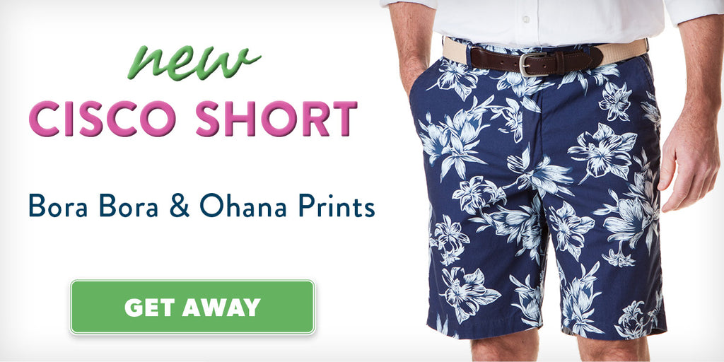 Cisco Shorts, Bora Bora and Ohana Prints