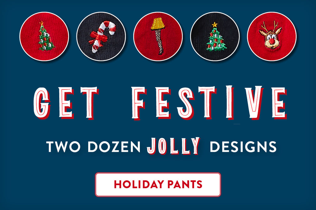 Get Festive, Two Dozen Jolly Designs, Holiday Pants