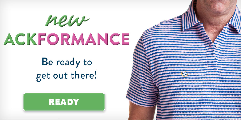 New Ackformance - Be Ready to Get Out There!