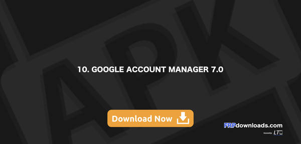 10. Goog Account Manager 7.0