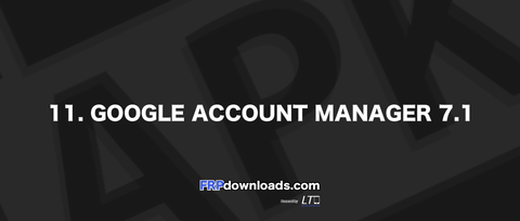 Google Account Manager 7.1