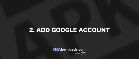 2. Add google Account