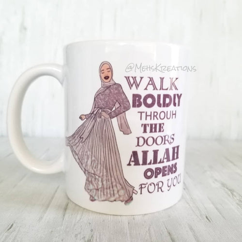Walk Boldly Through the Doors Allah Opens for you Mug