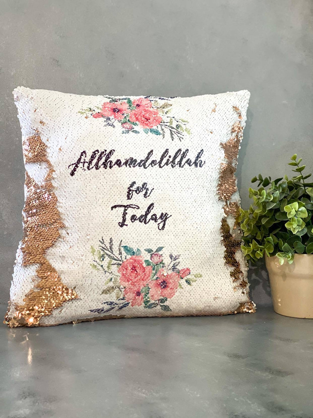 Allhamdollillah for Today Sequin Pillow