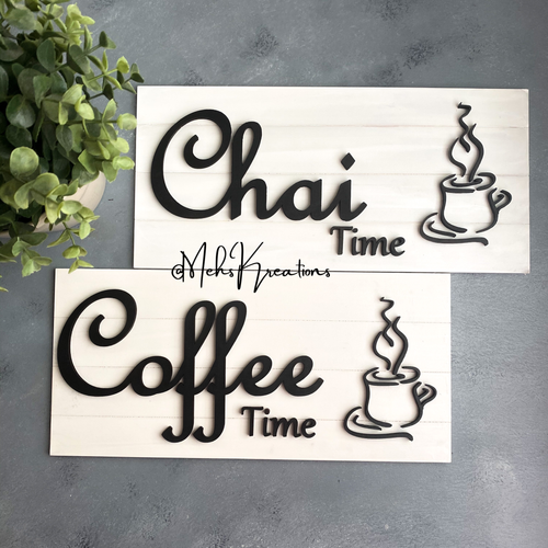 Chai Time Sign White and Black
