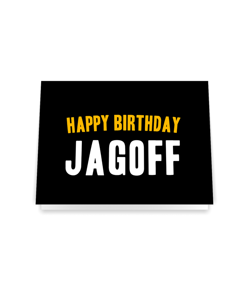 Happy Birthday Jagoff Card - Steel City