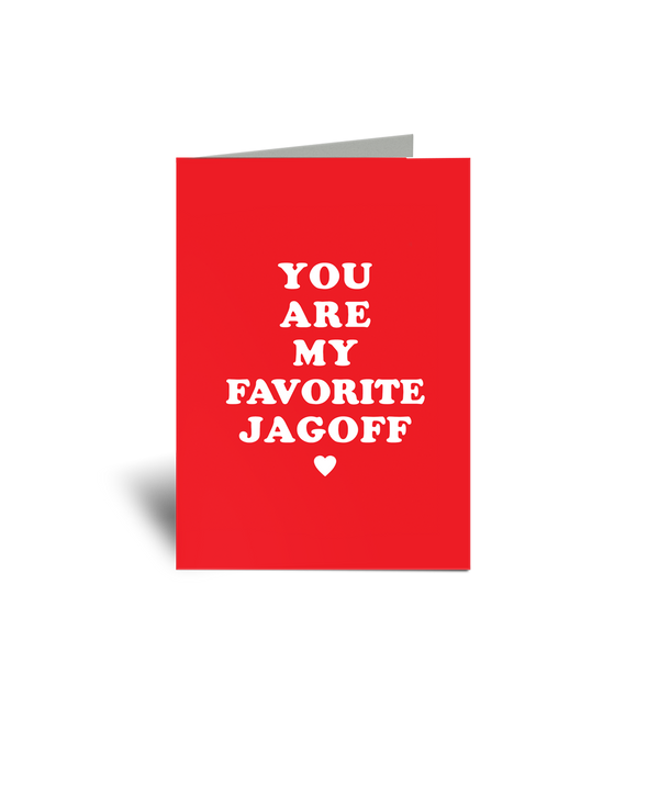 You're My Favorite Jagoff Card - Steel City