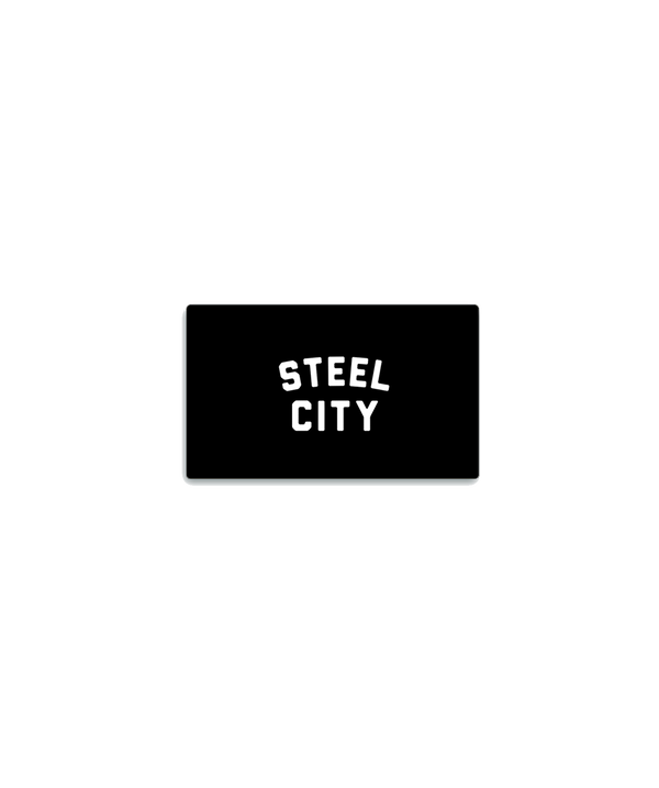 Gift Card - Steel City