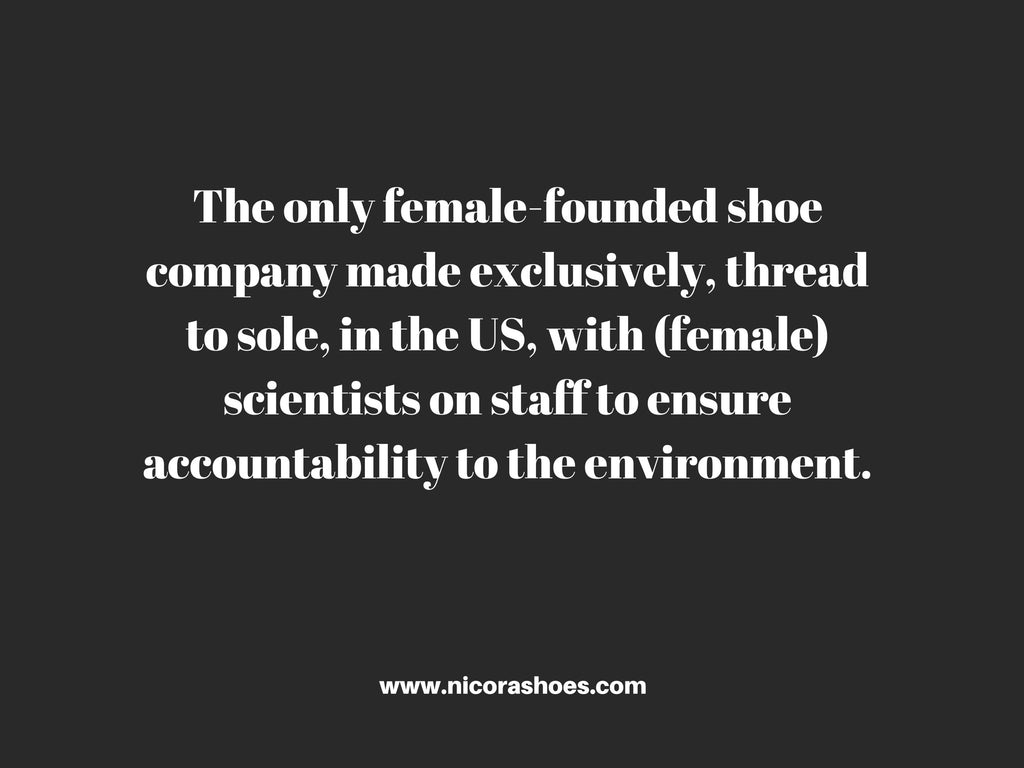 female owned shoe company. About NICORA shoes. Made in the USA. shoes and boots