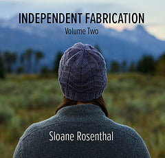 Independent Fabrication, by Sloane Rosenthal