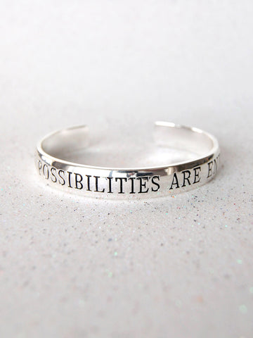 """The Possibilities Are Endless"" Silver Affirmation Cuff Bracelet"