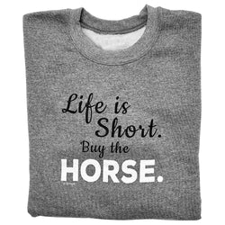 20513 - Life Is Short Crewneck Sweatshirt