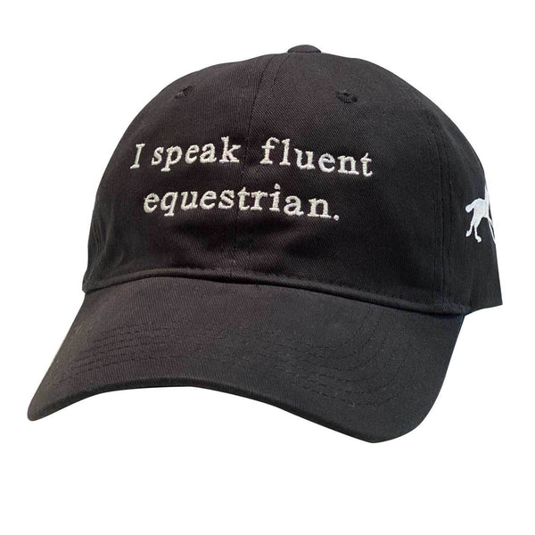 I Speak Fluent Equestrian Cap HA259