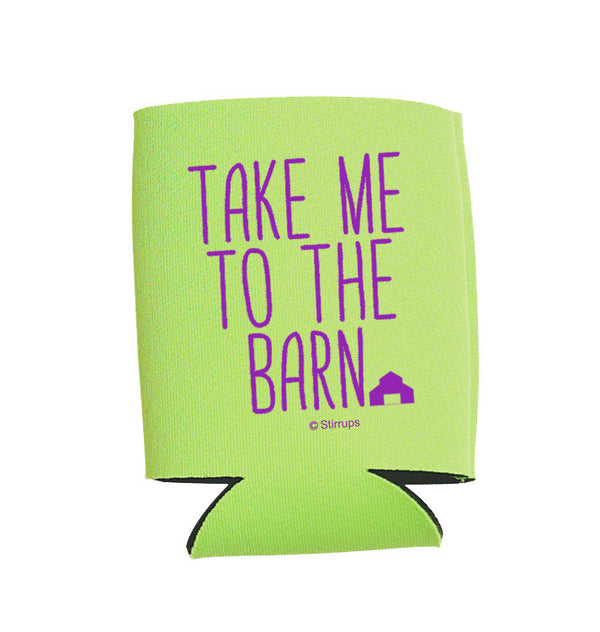 "Neon Green ""Take Me to the Barn"" Can Cooler"