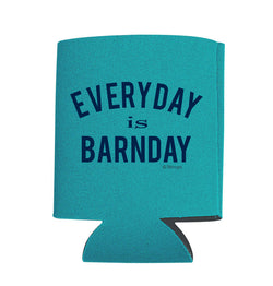 "Teal ""Everyday is Barnday"" Can Cooler"