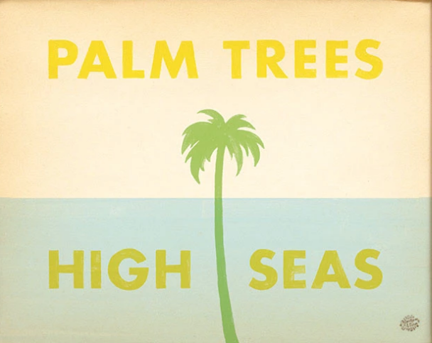 Palm Trees & High Seas