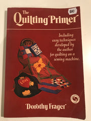 The Quilting Primer by Dorothy Frager