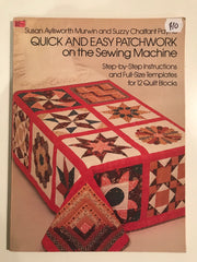 Quick and Easy Patchwork on the Sewing Machine by Susan Aylsworth