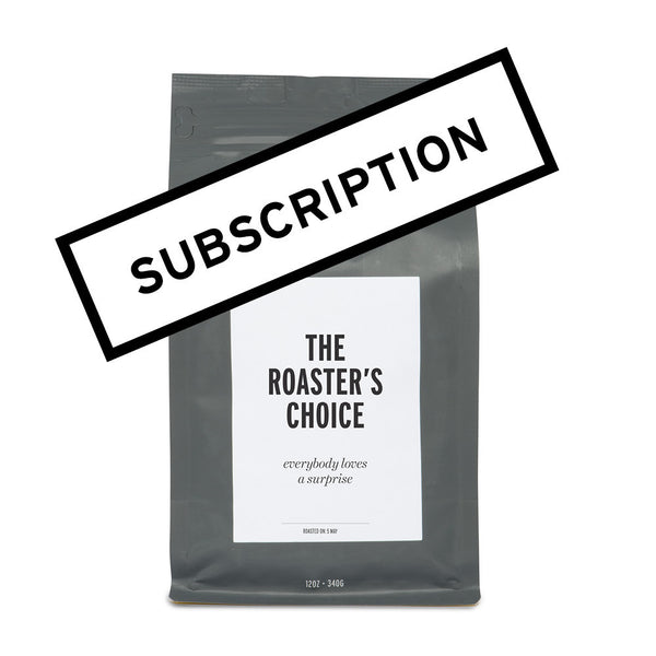 'THE ROASTER'S CHOICE' – COFFEE SUBSCRIPTION