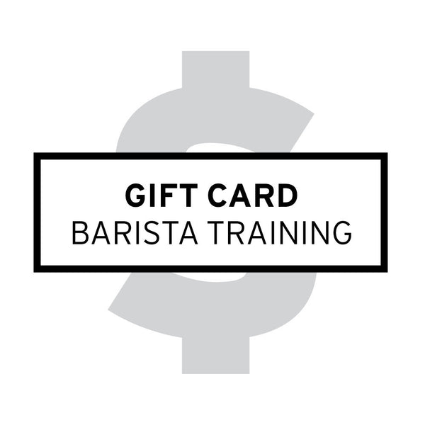 Gift Card – Barista Training