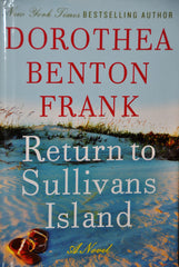 Return To Sullivans Island by DOROTHEA BENTON FRANK
