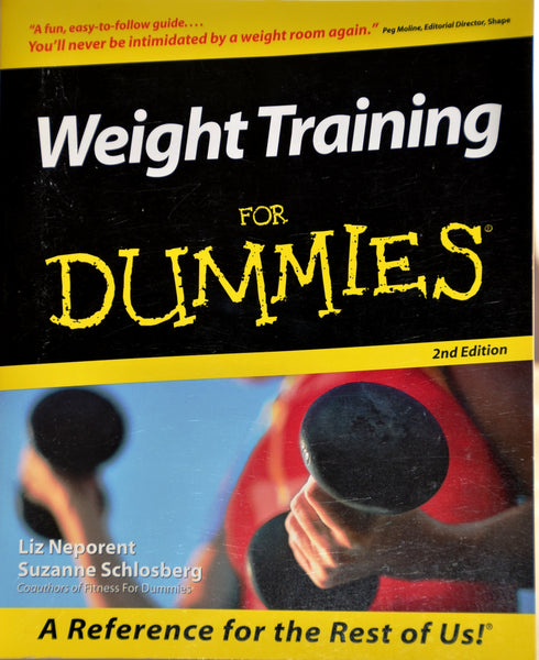Weight Training For Dummies, 2nd Edition