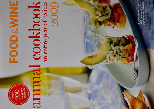 Food & Wine 2009 Annual Cookbook
