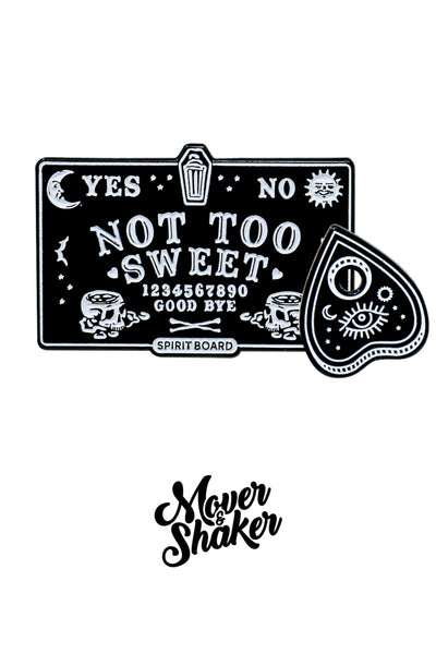 Mover & Shaker Pin - Not Too Sweet Spirit Board Set