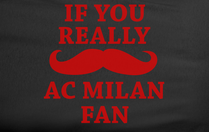 Black If You Really Mustache I'm a AC Milan Fan Soccer Tee Tshirt T-Shirt Funny