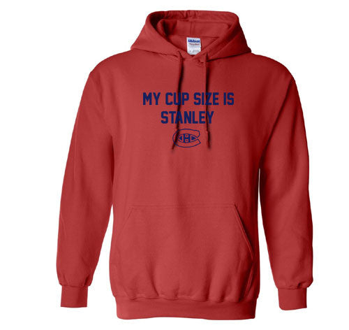 Red My Cup Size is Stanley Montreal Canadiens Canadians Hoodie Hooded Sweatshirt Ladies Child Toddler Men