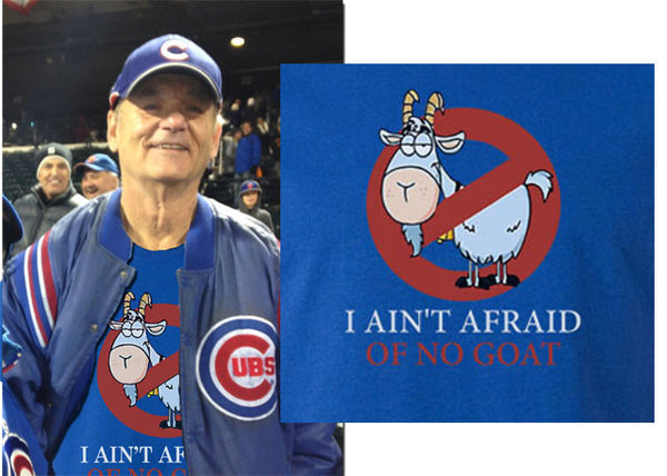 I ain't afraid of no goat goats tee t-shirt Bill Murray Chicago Cubs Ghosbusters parody