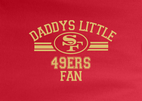 Red Custom 1 Color Daddys Little San Francisco 49ers Football Tee Tshirt T-Shirt Toddler Youth