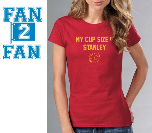 Red My Cup Size is Stanley Stanly Calvary Flames Hockey Tee Tshirt T-Shirt Batman