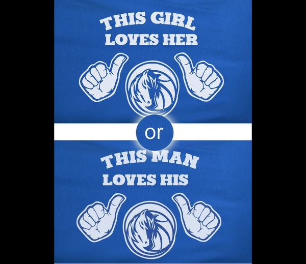 Blue This Girl or Guy Man Loves the Dallas Mavs Mavericks Tee Tshirt T-Shirt