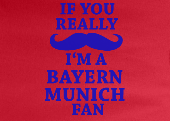Red If You Really Mustache I'm a Bayern Munich Fan Soccer Tee Tshirt T-Shirt Funny