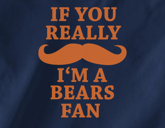Navy Custom 1 Color If You Really Mustache I'm a Chicago Bears Football Fan Tee Tshirt T-Shirt