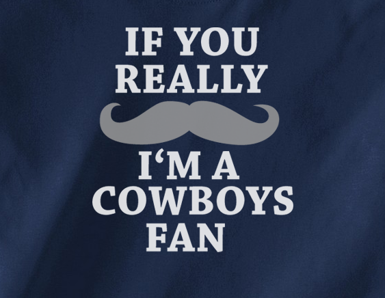 Navy Custom 2 Color If You Really Mustache I'm a Dallas Cowboys Fan Tee Tshirt T-Shirt