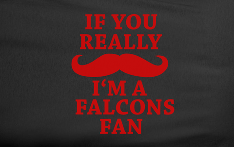 Black Custom 1 Color If You Really Mustache I'm a Atlanta Falcons Fan Tee Tshirt T-Shirt