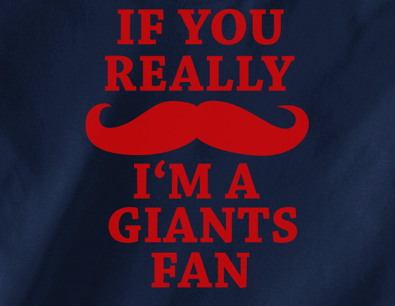 Navy Custom 1 Color If You Really Mustache I'm a NY New York Giants Fan Tee Tshirt T-Shirt