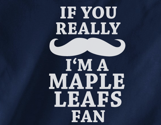 Navy Custom 1 Color If you mustache I'm a Toronto Maple Leafs Fan Hockey Tee Tshirt T-Shirt