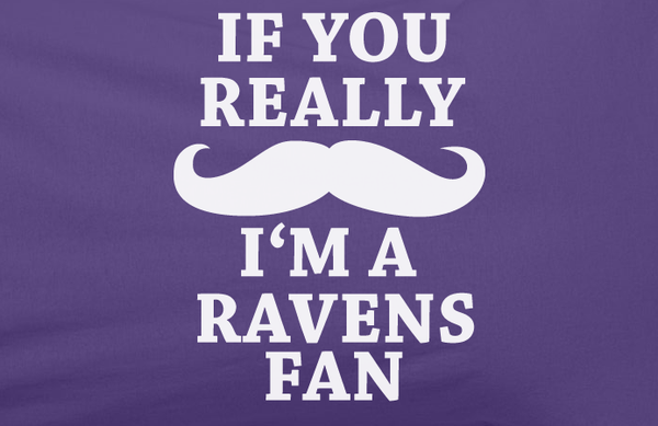Purple Custom 1 Color If You Really Mustache I'm a Baltimore Ravens Fan Tee Tshirt T-Shirt