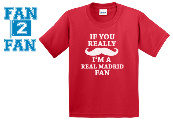 Red If You Really Mustache I'm a Real Madrid Fan Soccer Tee Tshirt T-Shirt Funny