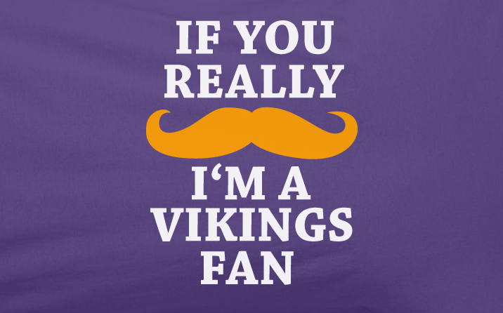 Purple Custom 2 Color If You Really Mustache I'm a Minnesota Vikings Fan Tee Tshirt T-Shirt