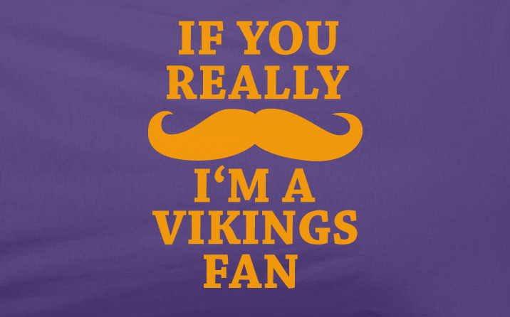 Purple Custom 1 Color If You Really Mustache I'm a Minnesota Vikings Fan Tee Tshirt T-Shirt